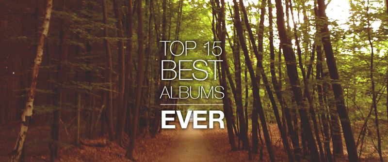 Top 15 albums ever | www.deedylicious.nl